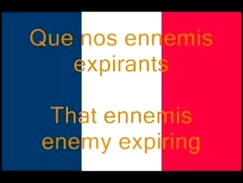 La Marseillaise, French National Anthem (Fr/En) - видеоклип на песню