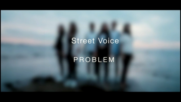 STREET VOICE - Problem [Ariana G., SHM, Rita Ora, Nelly & Fergie, Fall Out Boy MASH-UP]  - видеоклип на песню