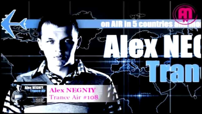 OUT NOW : Alex NEGNIY - Trance Air - Edition #108 [Guest Mix: Sun & House] - видеоклип на песню
