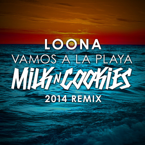 Loona Vamos a la Playa Aka Red Remix